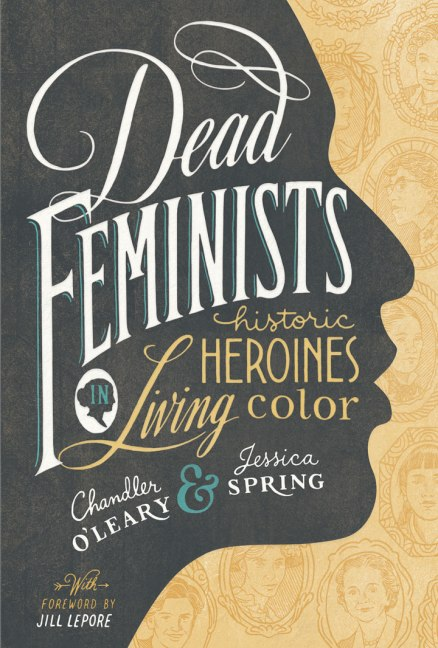 chandleroleary_jessicaspring_deadfeminists_book_720px